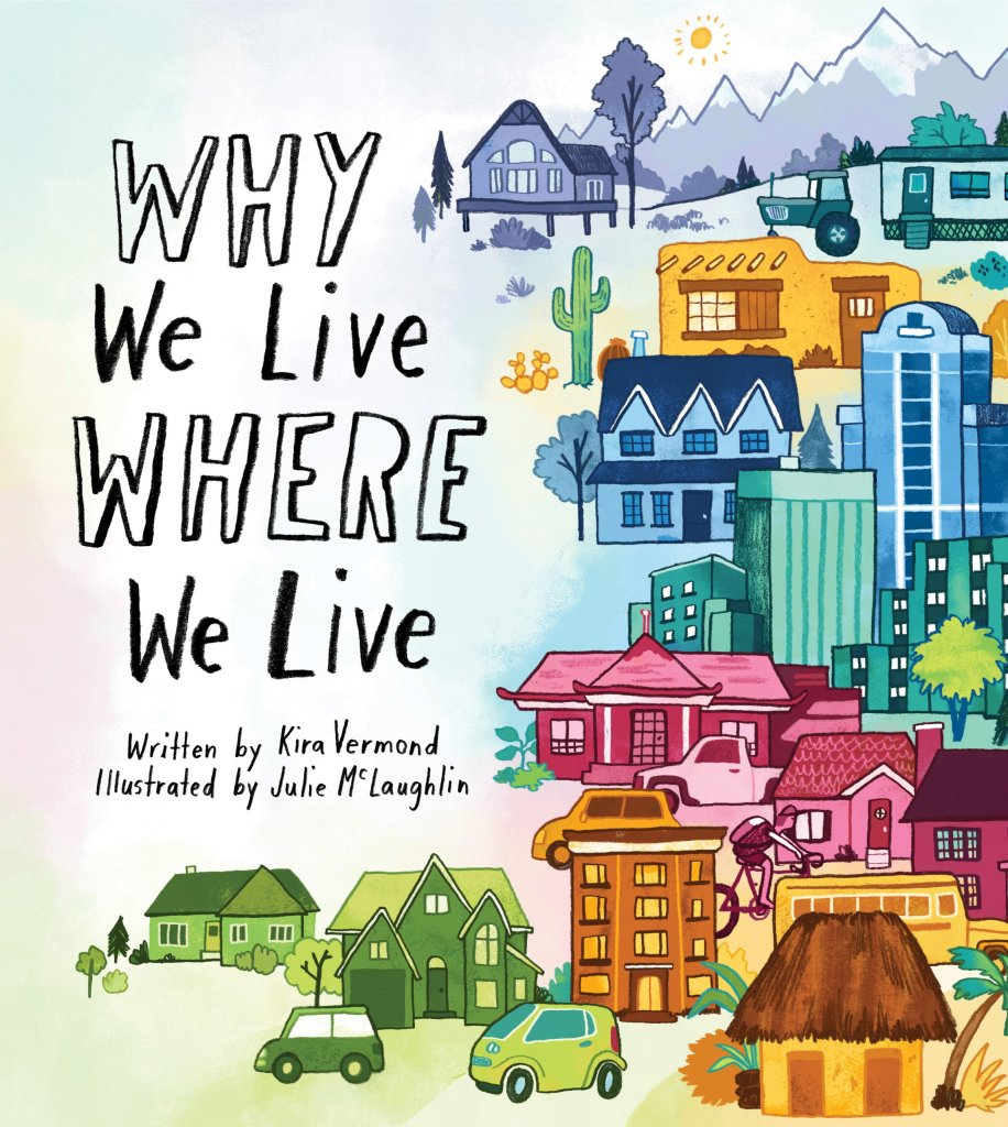Cover art: Why We Live Where We Live